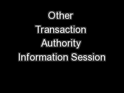 Other Transaction Authority Information Session