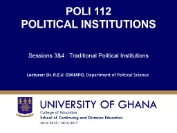 POLI 112 POLITICAL INSTITUTIONS