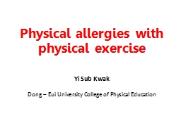 Physical allergies with physical exercise