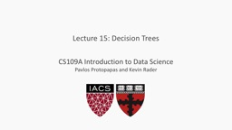 Lecture 15: Decision Trees