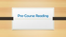 """Pre-Course Reading Label the left side of your journal, """"Chosen Quote"""