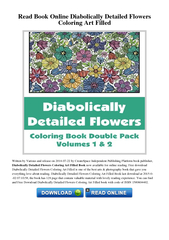 Read Book Online Diabolically Detailed Flowers Colorin