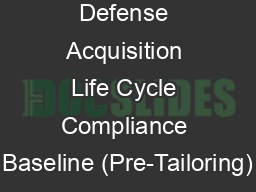 Re Reass Defense Acquisition Life Cycle Compliance Baseline (Pre-Tailoring) PowerPoint PPT Presentation