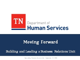 Moving Forward Building and Leading a Business Relations Unit