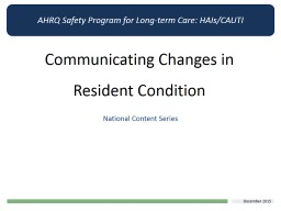 Communicating Changes in Resident Condition