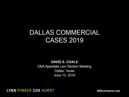 DALLAS COMMERCIAL  CASES 2019 PowerPoint PPT Presentation