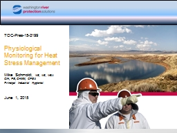 TOC-Pres-15-2199 Physiological Monitoring for Heat Stress Management