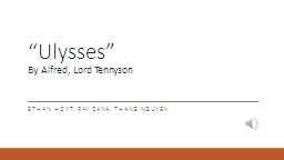 """""""Ulysses"""" By Alfred, Lord Tennyson"""