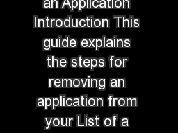 Immi Account  How to Remove an Application Introduction This guide explains the steps for removing an application from your List of a pplications