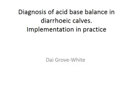 Diagnosis of acid base balance in diarrhoeic