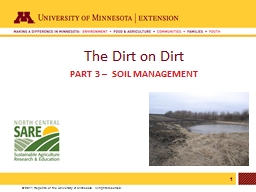 The Dirt on Dirt Part 3 –  Soil Management