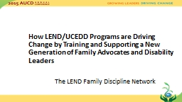 How LEND/UCEDD Programs are Driving Change by Training and Supporting a New Generation of Family Advocates and Disability Leaders