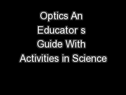 Optics An Educator s Guide With Activities in Science