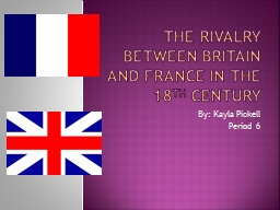 The Rivalry between Britain and France in the 18