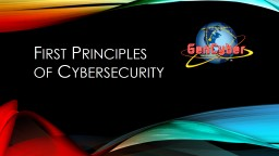 First Principles of Cybersecurity