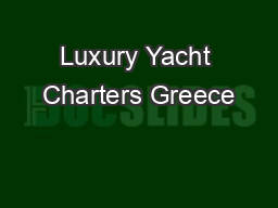 Luxury Yacht Charters Greece