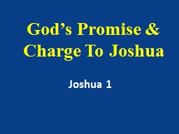 God's Promise & Charge To Joshua