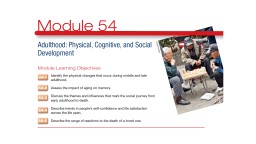54.1 – Identify the physical changes that occur during middle and late adulthood