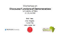 Workshop on  Discourse Functions of Demonstratives