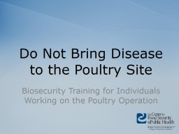Do Not Bring Disease to the Poultry Site PowerPoint Presentation, PPT - DocSlides