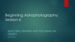 Beginning Astrophotography: Session 6