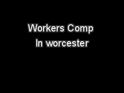 Workers Comp In worcester