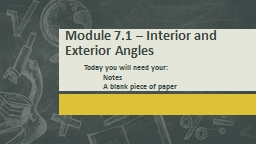 Module 7.1 – Interior and Exterior Angles