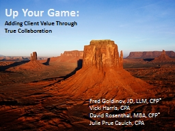 Up Your Game: Adding Client Value Through True Collaboration