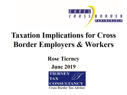 Taxation Implications for Cross Border Employers & Workers