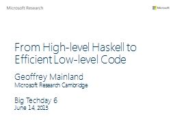 From High-level Haskell to Efficient Low-level Code PowerPoint PPT Presentation