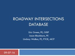 Roadway Intersections Database PowerPoint PPT Presentation