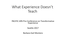 What Experience Doesn't Teach PowerPoint PPT Presentation