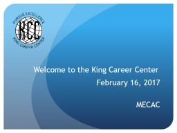 Welcome  to the King Career Center