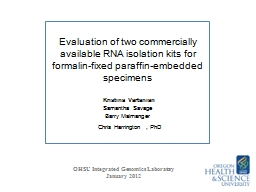 Evaluation of two commercially available RNA isolation kits for formalin-fixed paraffin-embedded specimens