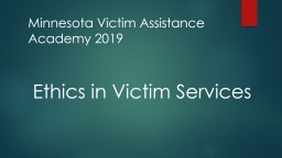 Ethics in Victim Services