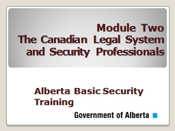 Module  Two The Canadian Legal System and Security Professionals