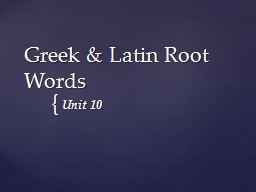 Greek & Latin Root Words
