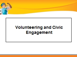 Volunteering and Civic Engagement