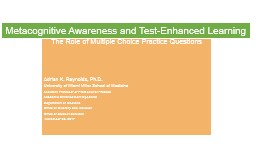 Metacognitive Awareness and Test-Enhanced Learning