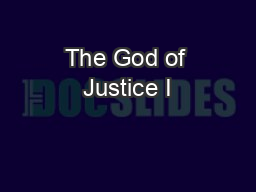 The God of Justice I