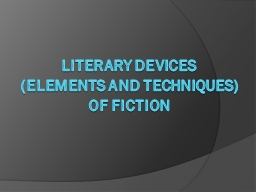 Literary Devices (elements and Techniques)