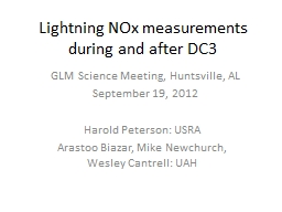 Lightning  NOx  measurements during and after DC3 PowerPoint PPT Presentation