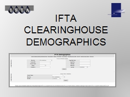 IFTA CLEARINGHOUSE DEMOGRAPHICS