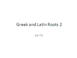 Greek and Latin Roots 2