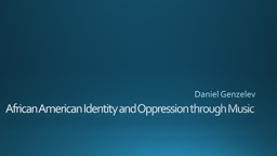 African American Identity and Oppression through Music