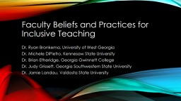 Faculty Beliefs and Practices for Inclusive Teaching
