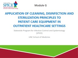 Application of Cleaning, Disinfection and Sterilization Principles to