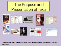 The Purpose and             Presentation of Texts