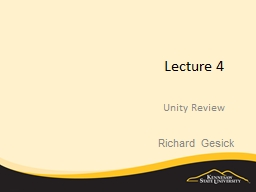 Lecture 4 Unity Review