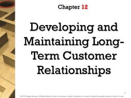Developing  and Maintaining Long-Term Customer Relationships